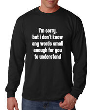 I'M Sorry I Don'T Know Small Words Funny Cotton Long Sleeve T-Shirt Tee