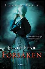 Plain Fear - Forsaken by Leanna Ellis (2011, Paperback)
