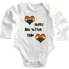 Two Moms Are Better Than One Gay Long Sleeve Baby Bodysuit One Piece