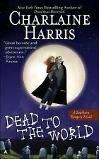 Dead to the World: Snookie Stackhouse, Vampire Mystery - Charlaine Harris