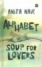 Alphabet Soup for Lovers by Anita Nair Hardcover Book (English)