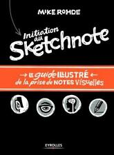 initiation au sketchnote   le guide illustré de la prise de notes visuelles