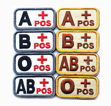 Tactial Military Blood Type A B AB O+ Positive Embroidered Patch