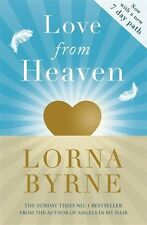 Love From Heaven ~ Lorna Byrne ~  9781444786316