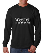 Wisemen Still Seek Him Cotton Long Sleeve T-Shirt Tee