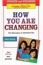 How You Are Changing A Series for the Christian Family by Jane Graver Hardcover