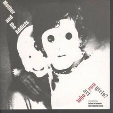 """MOTHER AND THE ADDICTS Who Art You Girls 7"""" VINYL UK Chemikal Underground 2004"""