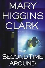 The Second Time Around by Mary Higgins Clark (2003, Hardcover)
