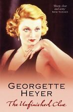 The Unfinished Clue,PB,Georgette Heyer - NEW
