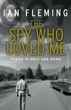 The Spy Who Loved Me: James Bond 007,PB,Ian Fleming - NEW