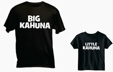 BIG KAHUNA LITTLE KAHUNA - DAD SON SHIRT SET OF 2 - GREAT GIFT - SIZE CHOICE -