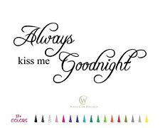 Always Kiss Me Goodnight Removable Wall Quote Home Bedroom Decor Vinyl Decal Art