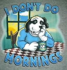 Don't Do Mornings Coffee Sun Big Dogs Tee Shirt Med Large XL Gray Grey Heather