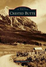 Crested Butte by Duane Vandenbusche (English) Paperback Book