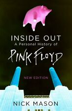 Inside Out: A Personal History of Pink Floyd - N, Mason, Nick, New
