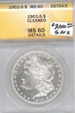 ANACS 1901-S ms 60 uncirculated CLEANED DETAILS MORGAN DOLLAR RARE DATE
