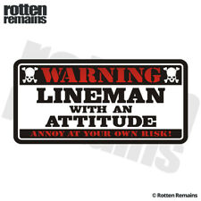 Lineman Warning Attitude Decal Electrician Hard Hat Gloss Sticker HGV