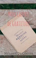 Carnet de gratitude by Melanie De Coster (French) Paperback Book Free Shipping!