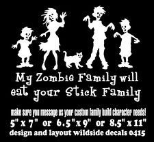 My Zombie Family Will Eat Your Stick Family Decal funny car vinyl sticker