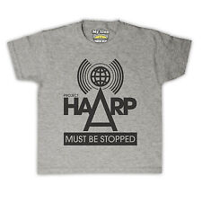 PROJECT HAARP MUST BE STOPPED CONSPIRACY THEORY KIDS T SHIRT ALL COLS & SIZES