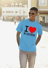 I LOVE MY GIRLFRIEND Mens T Shirt - VALENTINES GIFT PRESENT - ROMANTIC LOVING