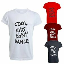 NEW COOL KIDS DONT DANCE T SHIRT - TEE - DOPE SWAG ZAYN YOLO