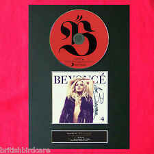 BEYONCE 4 Album Signed CD COVER MOUNTED Autograph Re-Print A4 210 x 297mm (1)
