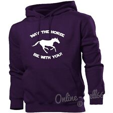 May The Horse Be With You Hoodie Funny Hoody Riding Ride Girl Men Women Clothing