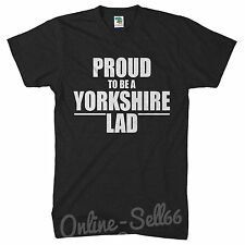 Proud to be a Yorkshire Lad Funny Mens Tshirt Home Leeds Sheffield York T Shirt
