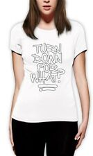 Turn Down For What? Women T-Shirt WTF Music Popular Party Swag Top