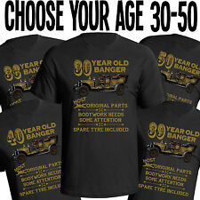 Birthday Old Banger Mens T-Shirt Funny Gift Choose Year In Listing From 30 - 50