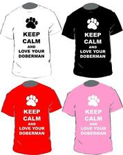 Keep Calm And Love Your Doberman T-shirt In 4 Colours For Adults & Kids