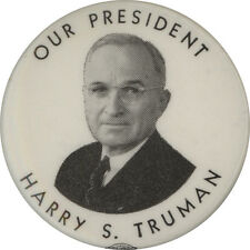 OUR PRESIDENT HARRY S. TRUMAN pinback button 1948