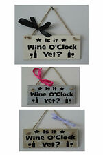 "Shabby chic wooden plaque 6""x3 Is it wine O'clock yet? kitchen, bar, dining room"