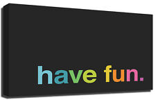Have Fun Minimal Colourful Premium Framed Canvas Art Print