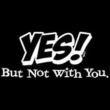 New YES! BUT NOT WITH YOU T-Shirts 10 to 16 BLACK