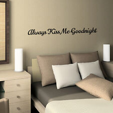 Wall Decal Always Kiss Me Goodnight Sticker Quote Lettering Sign JR225