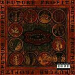 Future Profits by Blood of Abraham (CD, Nov-1993, Ruthless Records)