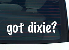 got dixie? SOUTH SOUTHERN PARK FUNNY DECAL STICKER ART WALL CAR CUTE