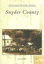 Postcard History Series Snyder County [PA] (2005) (signed by author)