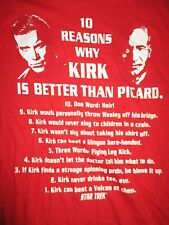 "2011 STAR TREK: ""10 Reasons why KIRK is better than PICARD."" (LG) T-Shirt w/ Tag"