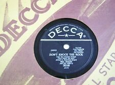 "BILL HALEY & His Comets 78rpm on Decca "" DON'T KNOCK THE ROCK "" From 1957 VG+"