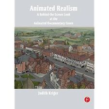 Animated Realism: A Behind the Scenes Look at the Animated Documentary Genre Kri