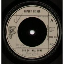 "RUPERT FISHER Our Day Will Come 7"" B/w Crossdraw (2090165) UK Rso 1975"