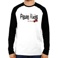 Pigeon Racing IS IN MY BLOOD Raglan Long Sleeve T-Shirt