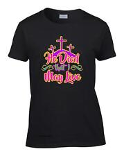 Ladies Christian Neon He Died That I May Live Jesus Christ Cross Women's T-Shirt