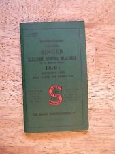 1941 SINGER ELECTRIC SEWING MACHINE INSTRUCTION BOOK BOOKLET MANUAL 15-91 OLD