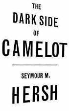 The Dark Side of Camelot by Seymour M. Hersh (1997, Hardcover) DJ