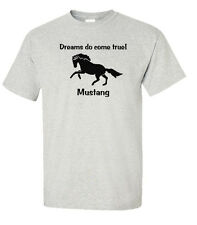 Mustang Horse *Dreams Do Come True!* T-shirt Choice of Colors