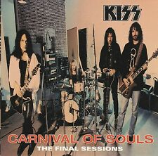 Carnival of Souls: The Final Sessions by Kiss (CD, 1997, MERCURY)